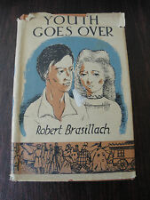 Rare 1938 Hardcover Book - Youth Goes Over By Robert Brasillach
