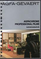G. Koshofer Agfachrome Professional Filme Aufnahmetechnik 1974 Agfa-Gevaert