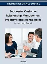 Successful Customer Relationship Management Programs and Technologies :...