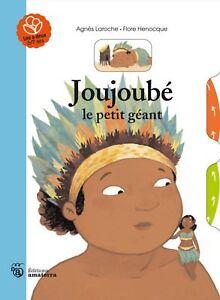 Joujoubé le petit géant | Album illustré pour enfants