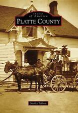 Platte County (Images of America), Talbott, Starley, Good Book