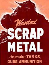 PROPAGANDA WAR SCRAP METAL WANTED TANKS GUNS AMMUNITION FINE ART POSTER CC4086