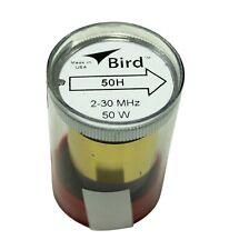 Bird 43 Wattmeter Element 50H 2-30 MHz 50 Watts - New