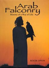 Arab Falconry: history of a way of life