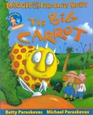 The Big Carrot: A Maggie and the Ferocious Beast Book-ExLibrary