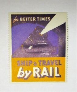 "Cinderella Poster Stamp Advertising  1938 ""SHIP & TRAVEL BY RAIL"" SEE PIC"