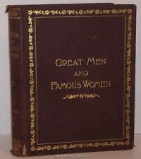 1894 Great Men and Famous Women: Soldiers & Sailors Volume I Selmar Hess 1st ED