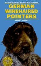German Wirehaired Pointers Hardcover Newton L. Comprere