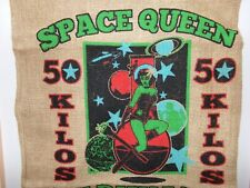 "New Fresh Burlap Bags With Out The Goods!, ""The Space Queen"""