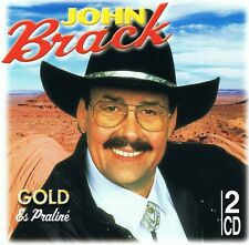 John Brack - Gold - 2 CD NEU - OH SUSANNA - ES PRALINE (Jambalaya) GRANDMA