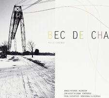 BEC DE CHA - FOLLE CADENCE - CD 15 TITRES - 2012 - NEUF NEW NEU