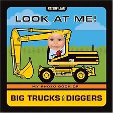 Look at Me! My Photo Book of Big Trucks and Digger