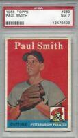 1958 Topps baseball card #269 Paul Smith, Pittsburgh Pirates graded PSA 7