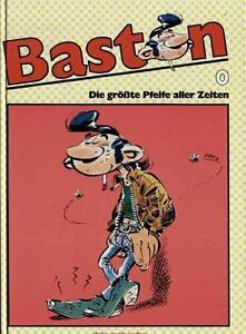 Alpha Comic präsentiert  Nr. 3: Baston: Die gröste Pfeife aller Zeiten