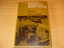 Practical Designs For Wood Turning By Roland Seale - Hardback