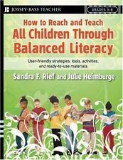 J-B Ed Reach and Teach: How to Reach and Teach All Children Through Balanced...