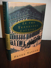 IN THE TENNESSEE COUNTRY Peter Taylor PULITZER 1st Edition First Printing NOVEL