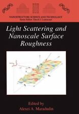 Light Scattering and Nanoscale Surface Roughness (2011, Paperback)