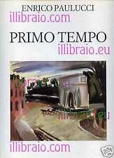 PAULUCCI Enrico - Primo tempo. Guazzi 1928 - 1932
