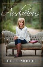 Audacious by Beth Moore (2015, Hardcover)
