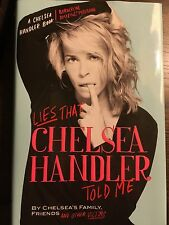 lies that chelsea handler told me (signed 1st editon)
