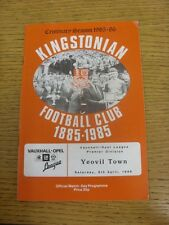 05/04/1986 Kingstonian v Yeovil Town  (team changes). Condition: We aspire to in