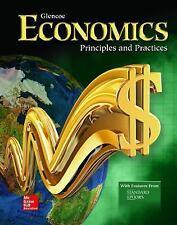 ECONOMICS PRINCIPLES and PRACTIC: Economics: Principles and Practices,...