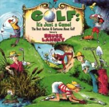 Golf, It's Just a Game: The Best Quotes About Golf Lansky, Bruce Paperback