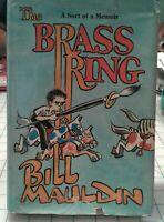 The  Brass Ring By Bill Mauldin 1st
