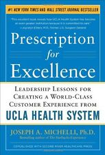 Prescription for Excellence: Leadership Lessons for Creating a World Class Custo