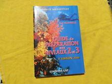 Plongée subaquatique - Guide de préparation niveau 2 & 3  - Villevieille - 2000