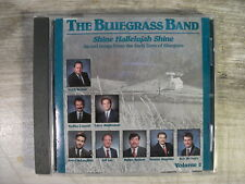 Shine Hallelujah Shine Vol 2 by The Bluegrass Band (CD, 1991) Sacred Bluegrass
