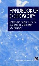 Handbook of Colposcopy Hodder Arnold Publication)