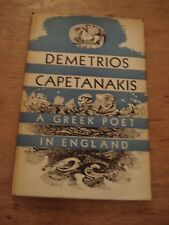 DEMETRIOS CAPETANAKIS A POET IN ENGLAND,1947 F/E H/B