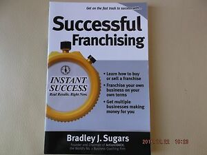 SUCCESSFUL FRANCHISING BY BRADLEY J. SUGARS BUSINESS MANAGEMENT