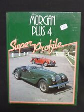 Morgan Plus 4 Super Profile    Lot A-078