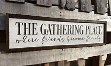 Gather farmhouse sign wood GATHERING PLACE Gather kitchen sign farm sign large