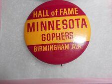 Vintage 1960's Hall of Fame Minnesota Gophers Birmingham Ala. Pinback