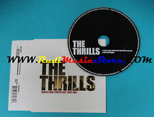 CD Singolo The Thrills Santa Cruz(You're Not That Far) 724354746727 UK 2003(S23)