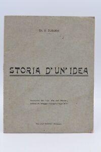 MEDICINA - Virginio Zubiani: STORIA D' UN' IDEA 1937 Morbegno Vie Bene PRASOMASO