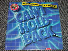 PURE PRAIRIE LEAGUE - CAN'T HOLD BACK- OOP 1979 NO BARCODE RCA VICTOR LP EX NM