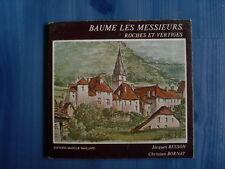 BAUME LES MESSIEURS Roches et vertiges Jacques Besson / Christian Bornat 1978