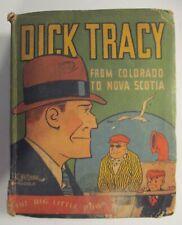 Dick Tracy From Colorado to Nova Scotia Big Little Book #749 Whitman Platinum