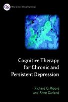 Cognitive Therapy for Chronic and Persistent Depression, Paperback by Moore, ...