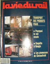 La vie du rail N° 2264 1990 Chemin de fer Train Transport des produits frais