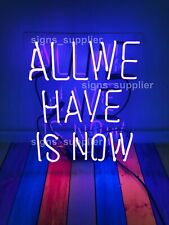 New Purple All We Have Is Now Acrylic Neon Sign 14'' Light Lamp Bar Wall Display