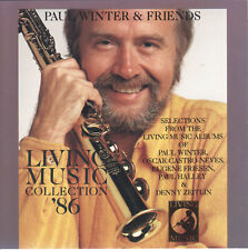 Living Music Collection '86 by Paul Winter & Friends (CD) New Age/Nature Themes
