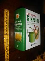 GG LIBRO: TUTTO PER IL GIARDINO PRIMA EDIZIONE AA.VV. GIUNTI DEMETRA 2006