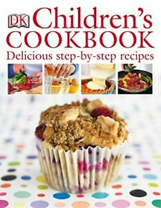 Children's Cookbook: Delicious Step-by-Step Recipes by Ibbs, Katharine Hardback