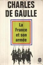 CHARLES DE GAULLE LA FRANCE ET SON ARMEE